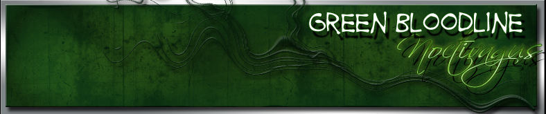 Noctivagus - Green-Bloodline - Forum
